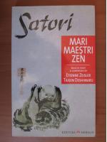 Anticariat: Satori. Mari maestri zen