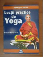 Swami Sivananda - Lectii practice de yoga