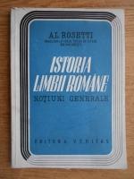 Anticariat: Alexandru Rosetti - Istoria limbii romane. Notiuni generale (1931)