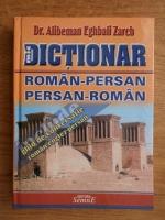 Alibeman Eghbali Zarch - Mic dictionar roman-persan, persan-roman