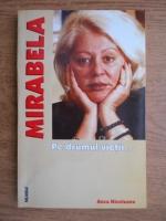 Anticariat: Anca Nicoleanu - Mirabela. Pe drumul vietii