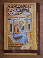Anticariat: Artur Silvestri - Marturisirea de credinta literara (volumul 1)