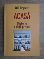 Bill Bryson - O istorie a vietii private