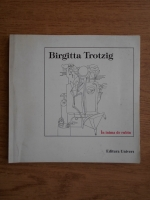 Anticariat: Birgitta Trotzig - In inima de rubin