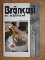 Anticariat: Dan Grigorescu - Brancusi und sein Jahrhundert