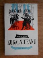 Anticariat: Dumitru Hincu - Kogalniceanu