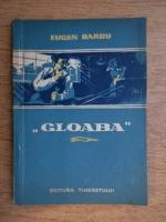 Eugen Barbu - Gloaba