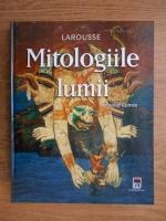 Fernand Comte - Mitologiile lumii