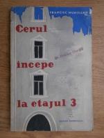 Anticariat: Francisc Munteanu - Cerul incepe la etajul 3