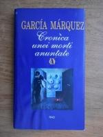 Anticariat: Gabriel Garcia Marquez - Cronica unei morti anuntate
