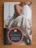 Anticariat: Guillaume Musso - Chemarea ingerului