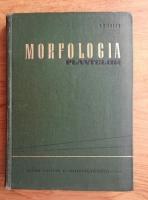 Anticariat: I. Ciobanu - Morfologia plantelor