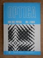 Anticariat: Ioan Iovit Popescu - Optica