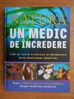 Anticariat: Jack Challoner - Natura, un medic de incredere