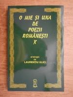 Laurentiu Ulici - O mie si una de poezii romanesti (volumul 10)