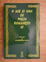 Laurentiu Ulici - O mie si una de poezii romanesti (volumul 4)