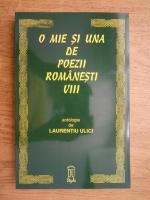 Laurentiu Ulici - O mie si una de poezii romanesti (volumul 8)