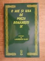 Laurentiu Ulici - O mie si una de poezii romanesti (volumul 9)