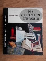 Les auteurs francais. Dictionnaire illustre
