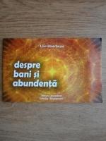 Anticariat: Lise Bourbeau - Despre bani si abundenta