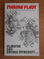 Marina Vlady - Vladimir sau zborul intrerupt