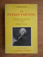 Anticariat: Marivaux - Le Paysan parvenu