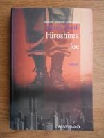Anticariat: Martin Booth - Hiroshima Joe