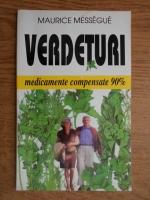 Anticariat: Maurice Messegue - Verdeturi