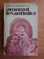Anticariat: Mircea Constantinescu - Amurgul levantinilor