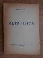 Anticariat: Nae Ionescu - Metafizica (1942)