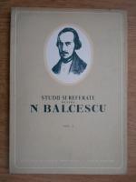 Anticariat: Petre Constantinescu Iasi - Studii si referate despre N. Balcescu (volumul 1)
