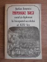 Anticariat: Stefan Ionescu - Manuc Bei, zaraf si diplomat la inceputul secolului al XIX-lea