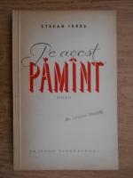 Anticariat: Stefan Iures - Pe acest pamant. Poezii