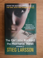 Anticariat: Stieg Larsson - The Girl Who Kicked the Hornets' Nest