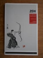 Anticariat: Taisen Deshimaru - Zen si artele martiale