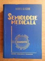 Viorel Gligore - Semiologie medicala