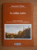 Alexandre Dumas - La tulipe noire