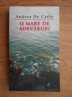 Andrea de Carlo - O mare de aventuri