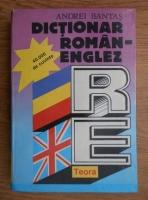 Anticariat: Andrei Bantas - Dictionar roman-englez. 40000 cuvinte