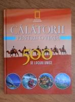 Anticariat: Calatorii pentru o viata. 500 de locuri unice (volumul 2)