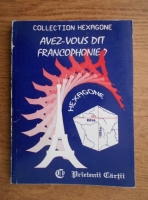 Anticariat: Cristina Stefanescu, Jacques Leaute - Avez-vous dit francophonie?