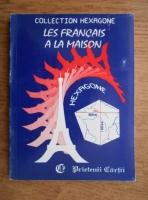 Anticariat: Cristina Stefanescu, Jacques Leaute - Les francais a la maison