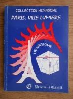 Anticariat: Cristina Stefanescu, Jacques Leaute - Paris, ville lumiere
