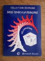 Anticariat: Cristina Stefanescu, Jacques Leaute - Passe-temps a la francaise