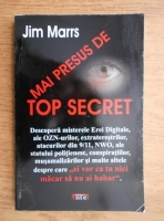 Jim Marrs - Mai presus de top secret