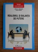 Anticariat: John A. Vasquez - Realismul si balanta de putere