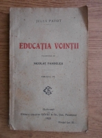 Jules Payot - Educatia vointii (1921)