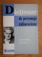 Anticariat: Larisa Casangiu - Dictionar de personaje calinesciene