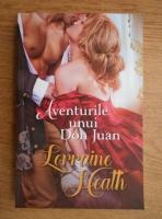 Anticariat: Lorraine Heath - Aventurile unui Don Juan