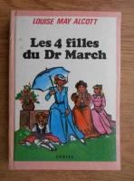 Louisa May Alcott - Les 4 filles du Dr March